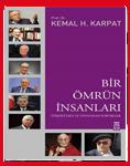 """Prof. Dr. Sayın Kemal H. KARPAT<br> """"Bir Ömrün İnsanları"""" <br> """"Osmanlı'dan Günümüze, Etnik Yapılanma ve Göçler"""""""